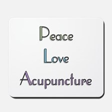 Peace, Love and Accupuncture Mousepad