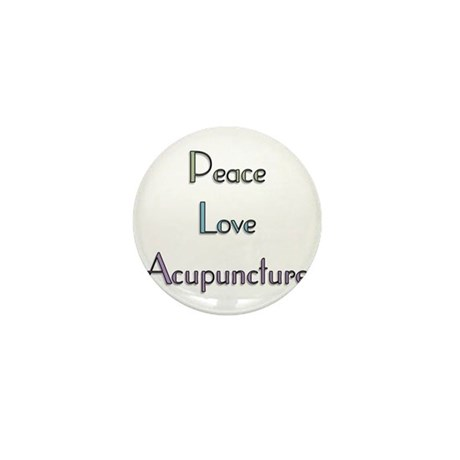 Peace, Love and Accupuncture Mini Button