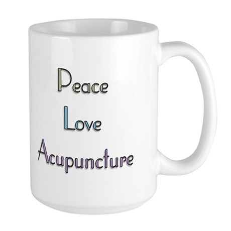 Peace, Love and Accupuncture Large Mug