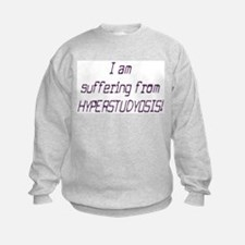 Hyperstudyosis! Kids School Student Sweatshirt