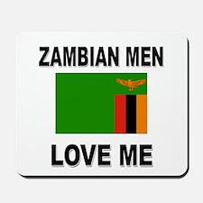Zambian Love Me Mousepad