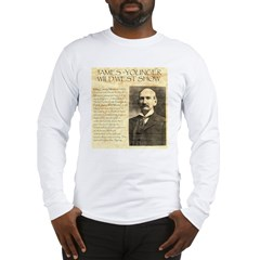 James Wild West Show Long Sleeve T-Shirt