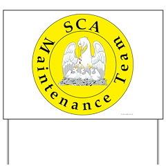 SCA Maintenance Team Yard Sign