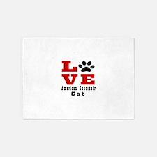 Love Love american shorthair CatCat 5'x7'Area Rug