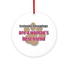 Icelandic Sheepdogs woman's best friend Ornament (