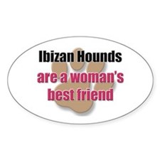 Ibizan Hounds woman's best friend Oval Decal
