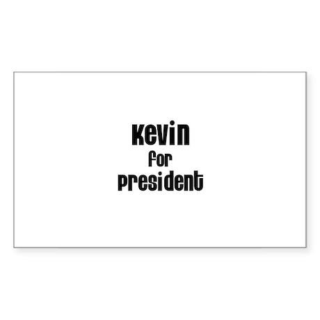 Kevin for President Rectangle Sticker
