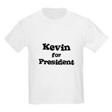 Kevin for President Kids T-Shirt