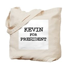 Kevin for President Tote Bag