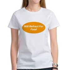 Will Refract For Food Tee