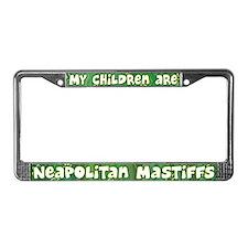 My Children Neapolitan Mastiff License Plate Frame
