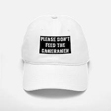 Don't Feed Cameramen Baseball Baseball Cap