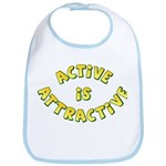 Active Is Attractive Bib