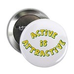 "Active Is Attractive White 2.25"" Button (10 pack)"