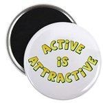 "Active Is Attractive White 2.25"" Magnet (10 pack)"