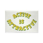 Active Is Attractive White Rectangle Magnet (10 pa