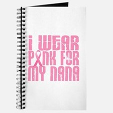 I Wear Pink For My Nana 16 Journal