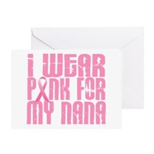I Wear Pink For My Nana 16 Greeting Card