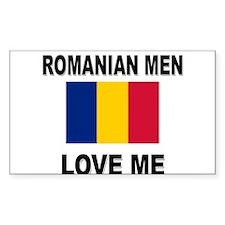 Romanian Men Love Me Rectangle Decal