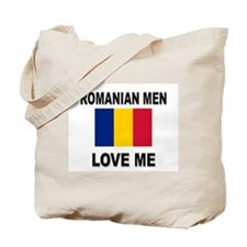 Romanian Men Love Me Tote Bag