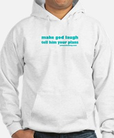 Your Plans Hoodie