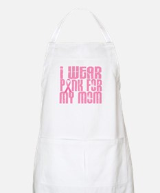 I Wear Pink For My Mom 16 BBQ Apron