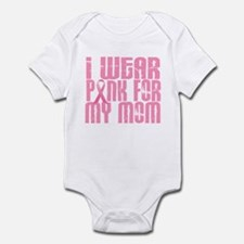 I Wear Pink For My Mom 16 Infant Bodysuit