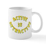 Active Is Attractive Mug
