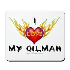 I Love My Oilman Mousepad