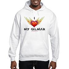 I Love My Oilman Hoodie