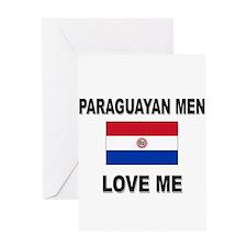 Paraguayan Men Love Me Greeting Card