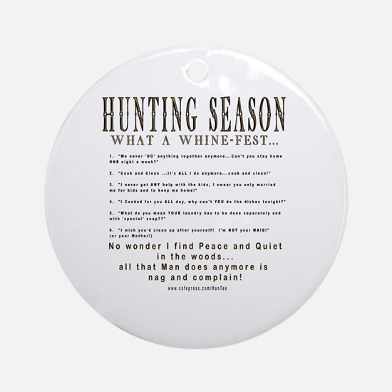 Hunting Whinefest... Ornament (Round)