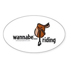 wannabe...riding Oval Decal