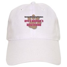 German Wirehaired Pointers woman's best friend Baseball Cap