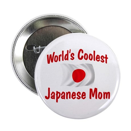 "Coolest Japanese Mom 2.25"" Button"