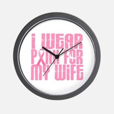 I Wear Pink For My Wife 16 Wall Clock