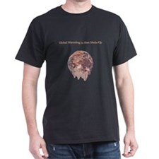 Global Warming is Man Made-Up T-Shirt