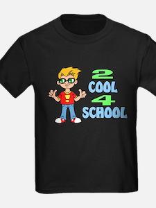 2 COOL 4 SCHOOL T