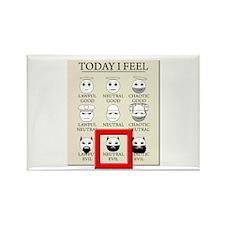 Today I Feel - Neutral Evil Rectangle Magnet
