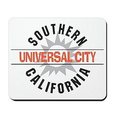 Universal City California Mousepad