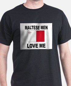 Maltese Men Love Me T-Shirt
