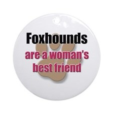 Foxhounds woman's best friend Ornament (Round)