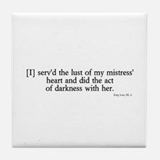 act of darkness Tile Coaster