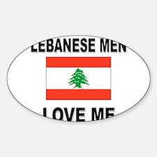 Lebanese Men Love Me Oval Decal