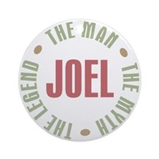 Joel Man Myth Legend Ornament (Round)