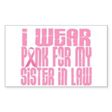 I Wear Pink For My Sister-In-Law 16 Decal