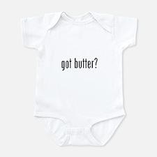 got butter? Infant Bodysuit