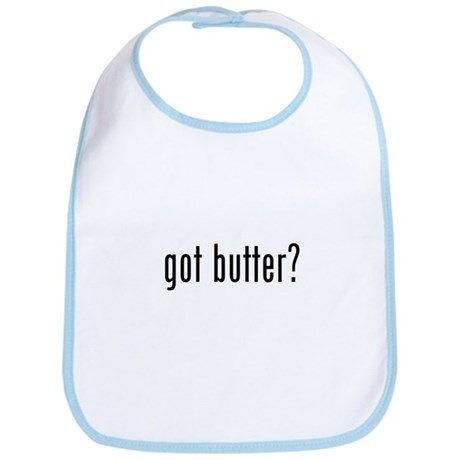 got butter? Bib