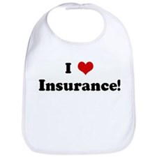 I Love Insurance! Bib