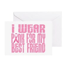 I Wear Pink For My Best Friend 16 Greeting Card
